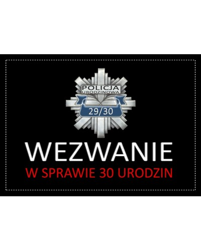 Zaproszenie na 30-stke Policja