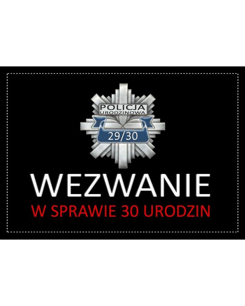 Zaproszenie na 30 urodziny Policja