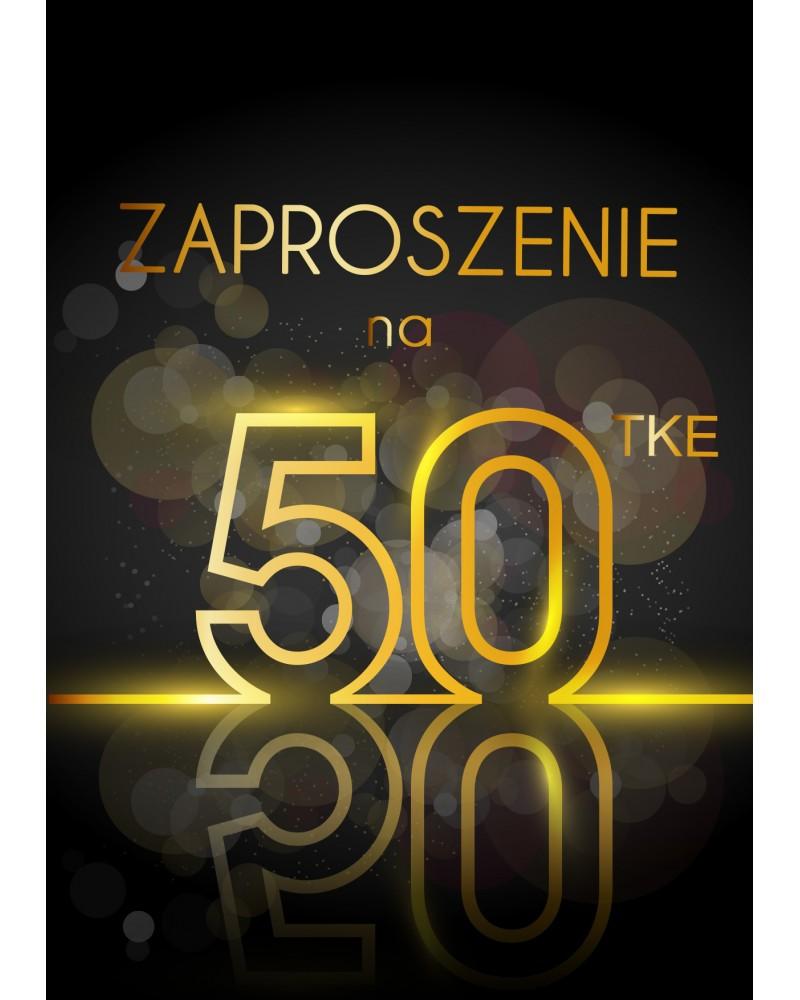 Zaproszenie na 50 Wystrzałowa Pięćdziesiątka