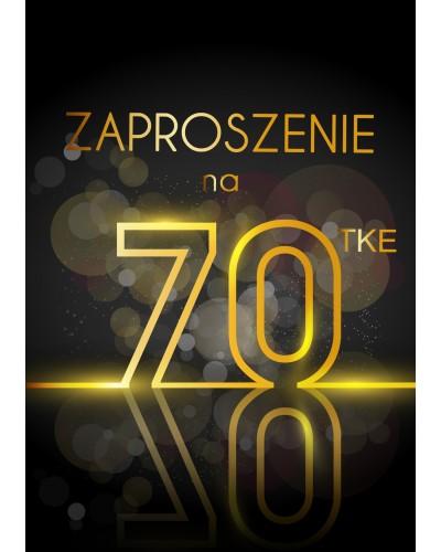 Zaproszenie na 70 Wystrzałowa Siedemdziesiątka