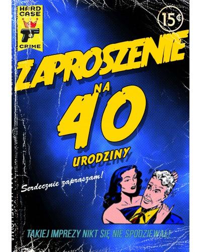 Zaproszenie na 40-tke Komiksowe