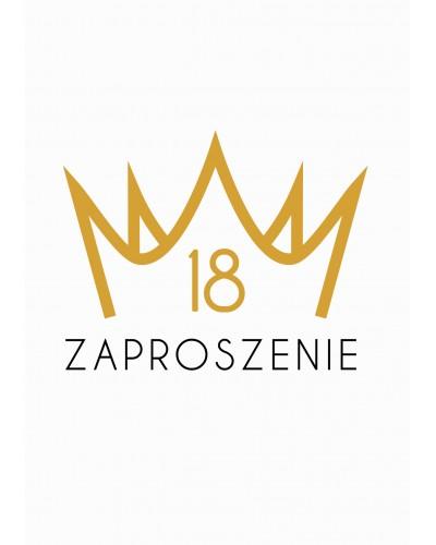 Zaproszenie na 18-stke Królewska Korona