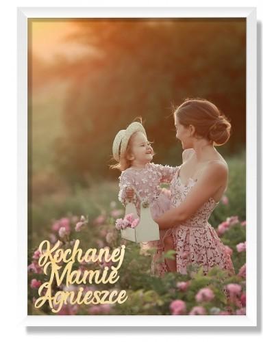 Ramka z Twoim Zdjęciem i Dedykacją na Dzień Matki